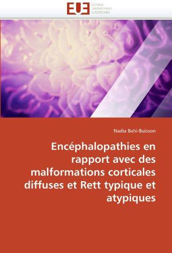 Enc Phalopathies En Rapport Avec Des Malformations Corticales Diffuses Et Rett Typique Et Atypiques