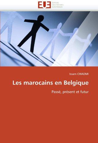 Les Marocains En Belgique 9786131562051