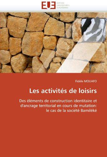 Les Activit?'s de Loisirs 9786131562389