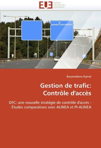 Gestion de Trafic: Contr Le D'Acc?'s 9786131562419