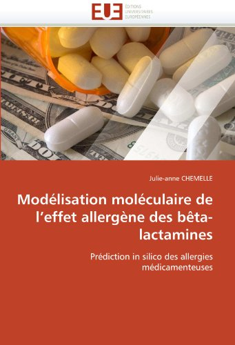 Mod Lisation Mol Culaire de L'Effet Allerg Ne Des B Ta-Lactamines 9786131562433