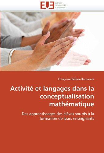 Activit Et Langages Dans La Conceptualisation Math Matique 9786131562808
