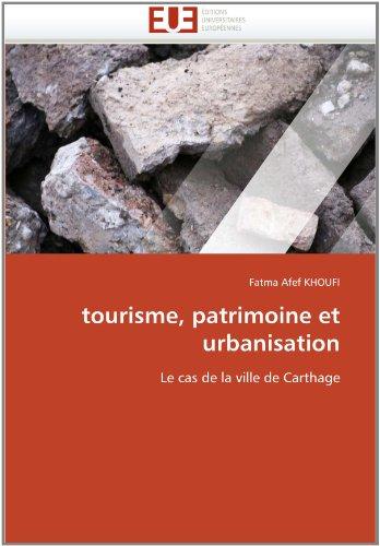 Tourisme, Patrimoine Et Urbanisation