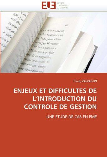 Enjeux Et Difficultes de L'Introduction Du Controle de Gestion 9786131563423