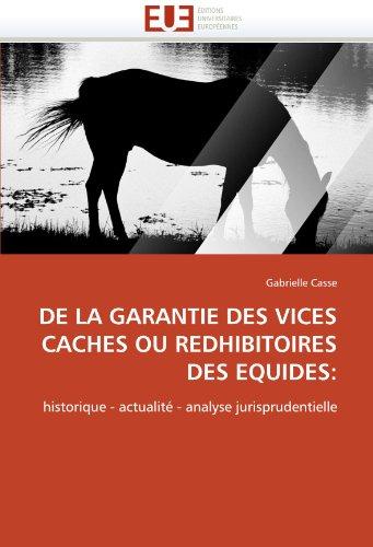 de La Garantie Des Vices Caches Ou Redhibitoires Des Equides 9786131563935