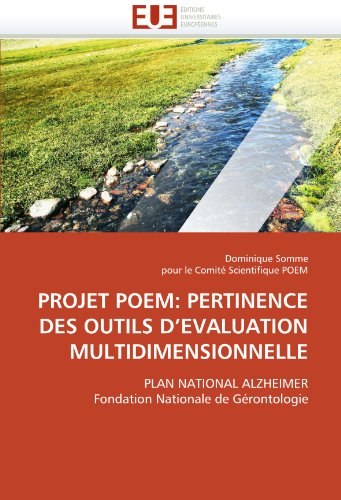 Projet Poem: Pertinence Des Outils D'Evaluation Multidimensionnelle 9786131563997