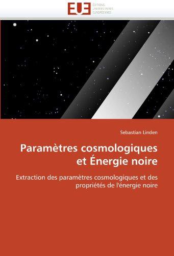 Param Tres Cosmologiques Et Nergie Noire 9786131564543