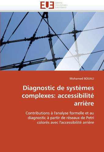 Diagnostic de Syst Mes Complexes: Accessibilit Arri Re 9786131564819