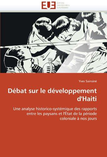 D Bat Sur Le D Veloppement D'Haiti 9786131566806