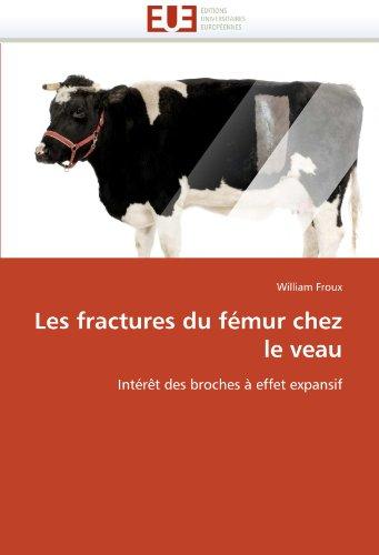 Les Fractures Du F Mur Chez Le Veau 9786131567865