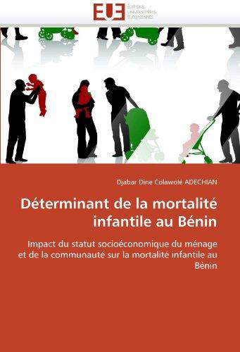 D Terminant de La Mortalit Infantile Au B Nin 9786131567902
