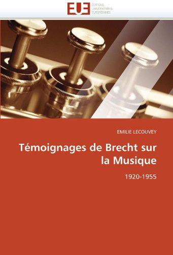 T Moignages de Brecht Sur La Musique 9786131568466