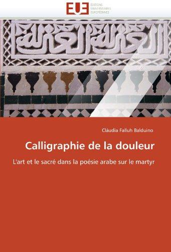 Calligraphie de La Douleur 9786131568657