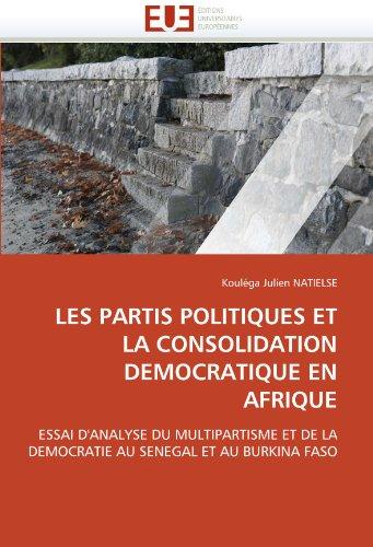 Les Partis Politiques Et La Consolidation Democratique En Afrique 9786131568893