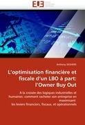 L'Optimisation Financi Re Et Fiscale D'Un Lbo Part: L'Owner Buy Out 9786131575341