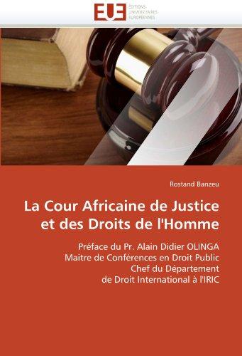 La Cour Africaine de Justice Et Des Droits de L'Homme 9786131575990