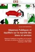 D Penses Publiques Et Quilibre Sur Le March Des Biens Et Services 9786131583278