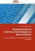 Modelisation de Cristaux Photoniques a Base D'Opales 9786131585388
