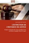L'Extinction de L'Instance En Justice 9786131585715