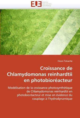 Croissance de Chlamydomonas Reinhardtii En Photobior Acteur 9786131587122