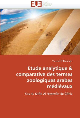 Etude Analytique & Comparative Des Termes Zoologiques Arabes M Di Vaux 9786131587283