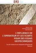 L'Influence de L'Operateur Et Les Ecarts Pour Des Essais Geotechniques 9786131587672