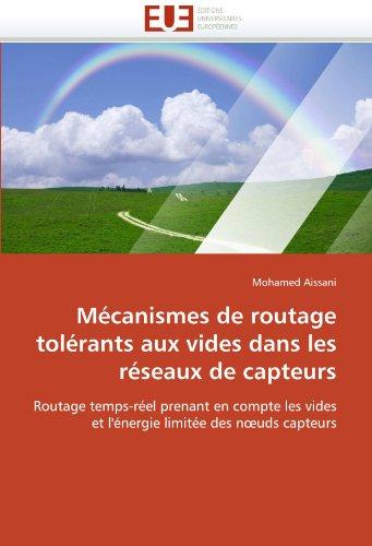 M Canismes de Routage Tol Rants Aux Vides Dans Les R Seaux de Capteurs 9786131587733