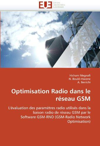 Optimisation Radio Dans Le R Seau GSM 9786131587795