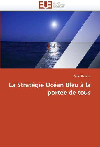 La Strat Gie Oc an Bleu La Port E de Tous 9786131588617