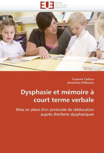 Dysphasie Et M Moire Court Terme Verbale 9786131588655