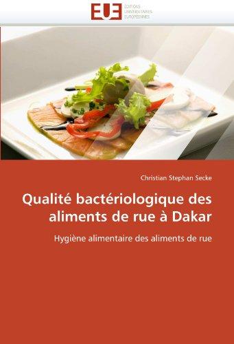 Qualit Bact Riologique Des Aliments de Rue Dakar 9786131588938