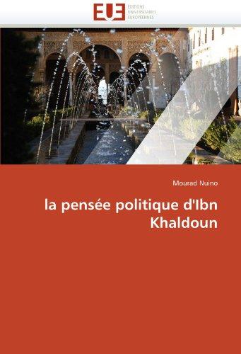 La Pens E Politique D'Ibn Khaldoun 9786131590313