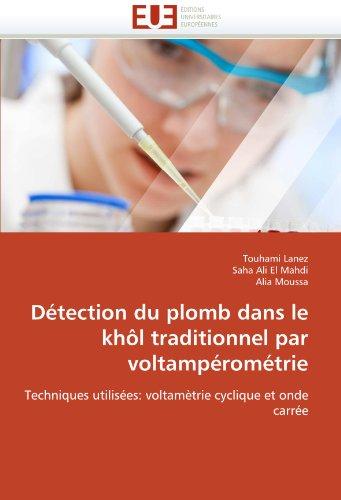 D Tection Du Plomb Dans Le Kh L Traditionnel Par Voltamp ROM Trie 9786131590542