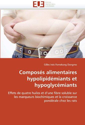 Compos S Alimentaires Hypolipid Miants Et Hypoglyc Miants 9786131590641