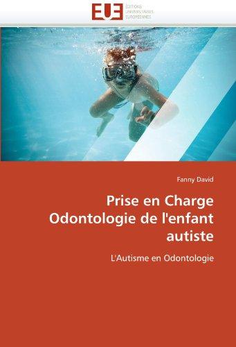 Prise En Charge Odontologie de L'Enfant Autiste 9786131591457
