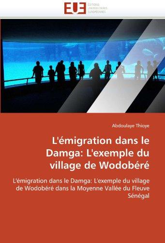 L' Migration Dans Le Damga: L'Exemple Du Village de Wodob R 9786131591563