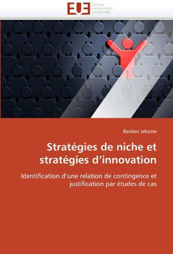 Strat Gies de Niche Et Strat Gies D'Innovati on 9786131591945