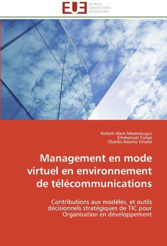 Management En Mode Virtuel En Environnement de T L Communications 9786131598265
