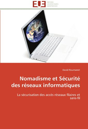 Nomadisme Et S Curit Des R Seaux Informatiques 9786131598791