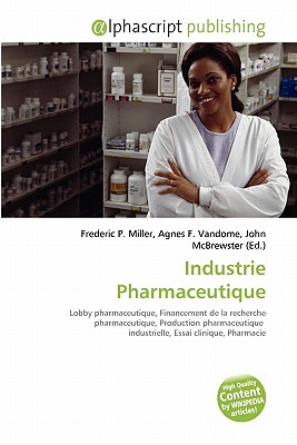 Industrie Pharmaceutique 9786132594334