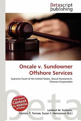 oncale v sundowner offshore services inc