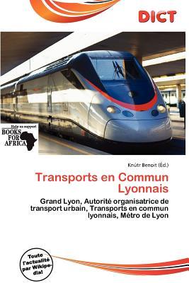 Transports En Commun Lyonnais 9786136737485
