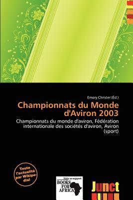 Championnats Du Monde D'Aviron 2003