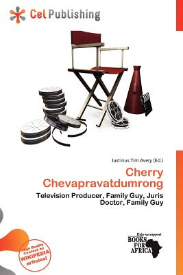 Cherry Chevapravatdumrong By Iustinus Tim Avery 9786139680719 Reviews Description And More Betterworldbooks Com Family guy, the orville, nora from queens. better world books