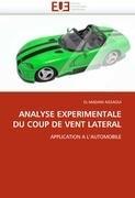 Analyse Experimentale Du Coup de Vent Lateral 9786131544330