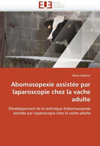 Abomasopexie Assist E Par Laparoscopie Chez La Vache Adulte 9786131555343