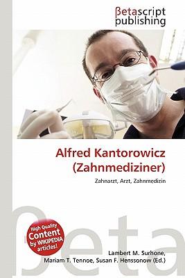 Alfred Kantorowicz (Zahnmediziner)