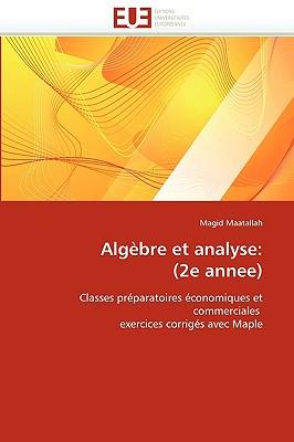 Algbre Et Analyse: 2e Annee 9786131526954