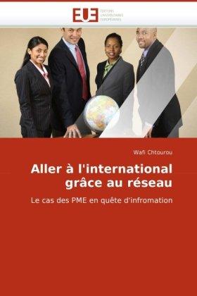 Aller L'International Gr[ce Au Rseau 9786131511677