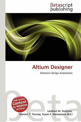 Altium Designer Reference Book